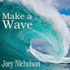 Make a Wave CD